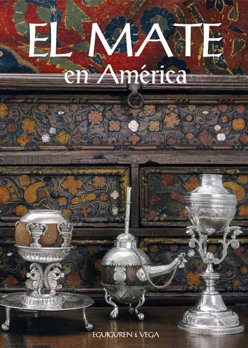 El Mate en América – The Mate in America