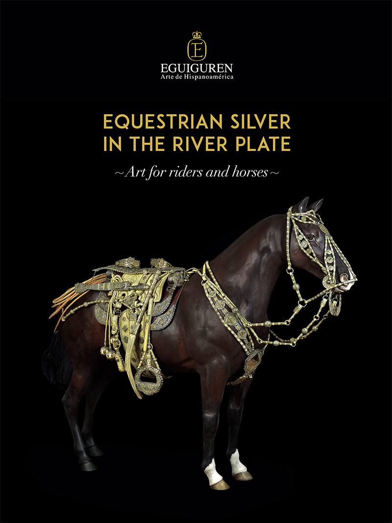 Equestrian Silver in the River Plate. Art for Riders & Horses