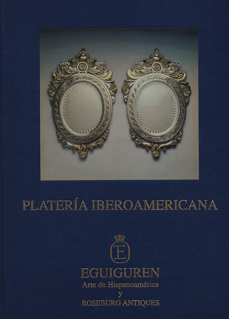 Platería Iberoamericana. Ibero-American Silver
